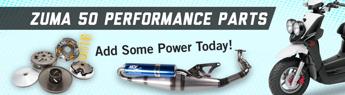 Yamaha Zuma 50 Performance Parts